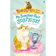Humphrey'S Tiny Tales 2: My Summer Fair Surprise! by Betty G. Birney