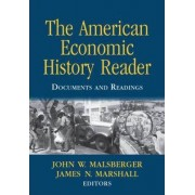 The American Economic History Reader by John W. Malsberger