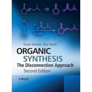 Organic Synthesis by Stuart Warren