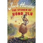 The Stench of Honolulu by Jack Handey
