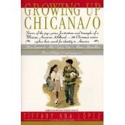 Growing Up Chicana O by Jr Bill Adler Jr