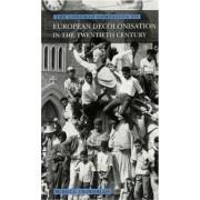 Longman Companion to European Decolonisation in the Twentieth Century by Muriel E. Chamberlain