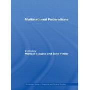 Multinational Federations by Michael Burgess