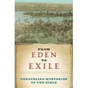 From Eden to Exile by Eric H. Cline