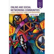 Online and Social Networking Communities by Karen Kear