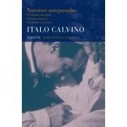 Nuestros antepasados / Our Ancestors by Italo Calvino
