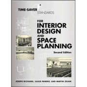 Time-saver Standards for Interior Design and Space Planning by Joseph DeChiara