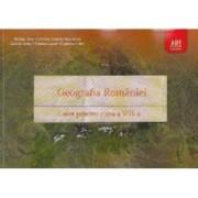 Geografie cls 8 caiet Geografia Romaniei - Steluta Dan Carmen Camelia Radulescu