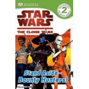 Stand Aside-Bounty Hunters! by Simon Beecroft