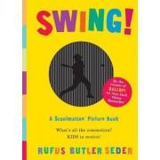Swing! by Rufus Butler Seder