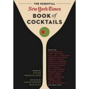 The Essential New York Times Book of Cocktails by Steve V. Reddicliffe