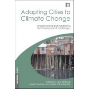 Adapting Cities to Climate Change by David Dodman