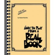 How to Play from a Real Book by Robert Rawlins