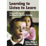 Learning to Listen to Learn by Helen White