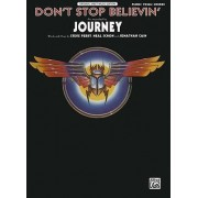 Don't Stop Believin' by Dr Steve Perry
