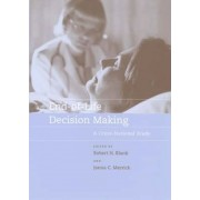 End-of-Life Decision Making by Robert H. Blank