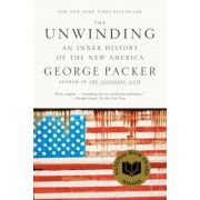 The Unwinding: An Inner History of the New America, Paperback