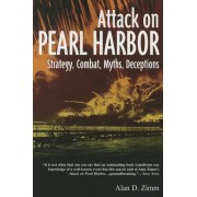 The Attack on Pearl Harbor by Alan D. Zimm