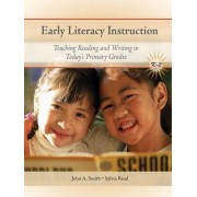 Early Literacy Instruction by John Smith