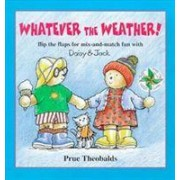 Whatever the Weather! by Prue Theobalds