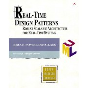 Real Time Design Patterns by Bruce Powel Douglass