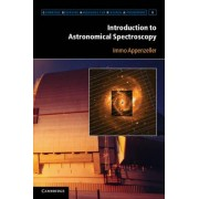 Introduction to Astronomical Spectroscopy by Immo Appenzeller