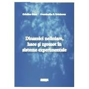 Dinamici neliniare, haos si zgomot in sisteme experimentale.
