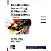 Construction Accounting & Financial Management by William J. Palmer