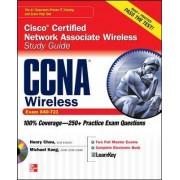CCNA Cisco Certified Network Associate Wireless Study Guide: Exam 640-721 by Henry Chou