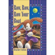Row, Row, Row Your Boat by H. Collins