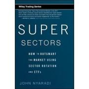 Super Sectors by John Nyaradi
