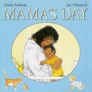 Mama's Day by Linda Ashman