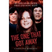 The One That Got Away by Caroline Roberts