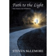 Path to the Light: Your Journey Out of Darkness