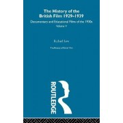 The History of the British Film 1929-1939, Volume V by Rachael Low