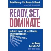 Ready, Set, Dominate by Michael Kennedy