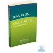 Cine sunt eu Cautarea sacra - Jean Klein Ed.2
