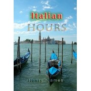 Italian Hours by Henry James
