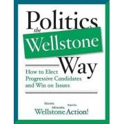 Politics the Wellstone Way by Bill Lofy