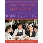 Human Resources Management in the Hospitality Industry by David K. Hayes