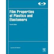 Film Properties of Plastics and Elastomers by Laurence W. McKeen