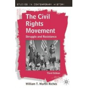 The Civil Rights Movement by William Riches