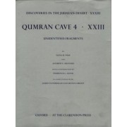 Discoveries in the Judaean Desert: Volume XXXIIi: Unidentified Fragments from Qumran Cave 4: XXIII by Dana M. Pike