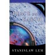 Peace on Earth by Stanislaw Lem