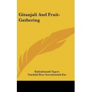 Gitanjali and Fruit-Gathering by Noted Writer and Nobel Laureate Rabindranath Tagore