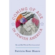 Coming of Age in Jewish America by Patricia Keer Munro