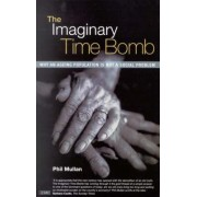 The Imaginary Time Bomb by Phil Mullan