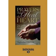 Prayers That Heal the Heart by Mark Virkler
