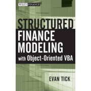 Structured Finance Modeling with Object-oriented VBA by Evan Tick