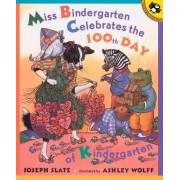 Miss Bindergarten Celebrates T by Joseph Slate